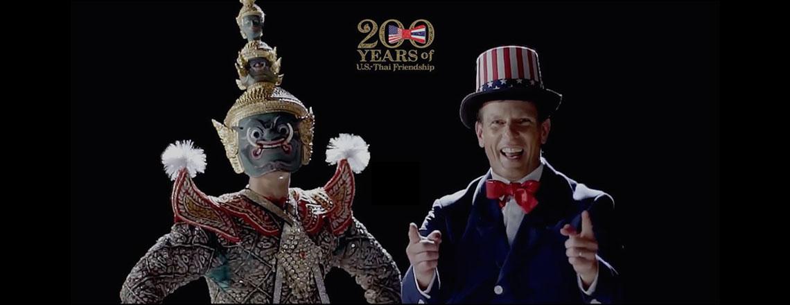 200 Years of U.S.-Thai Friendship